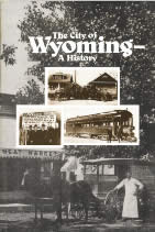 The City of Wyoming: A History